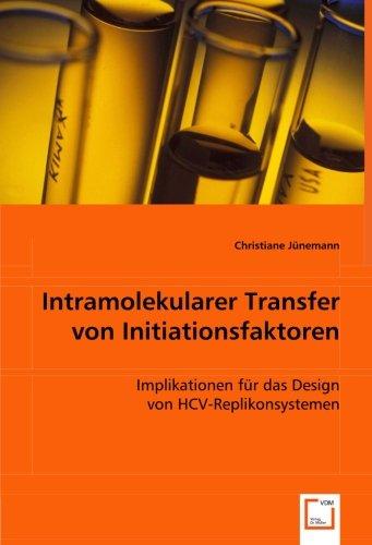 Intramolekularer Transfer von Initiationsfaktoren: Implikationen für das Design von HCV-Replikonsystemen