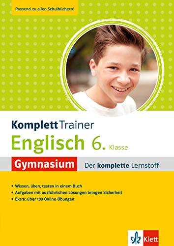 Klett KomplettTrainer Gymnasium Englisch 6. Klasse: Der komplette Lernstoff