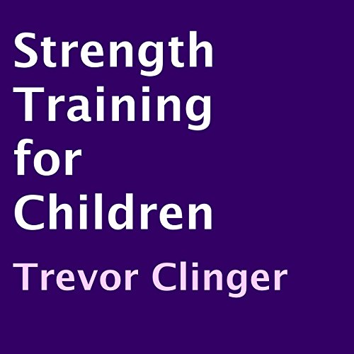 Strength Training for Children cover art