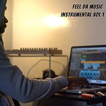 Feel Da Music, Vol. 1