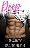 Deep Stretch: With Her Hot Yoga Master (Dirty Fitness Book 1)