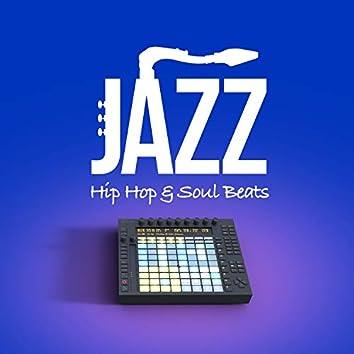 Jazz Hip Hop & Soul Beats
