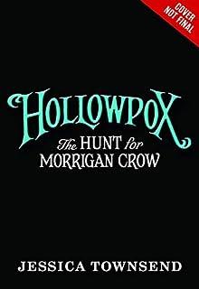 Hollowpox: The Hunt for Morrigan Crow (Nevermoor) (English Edition)