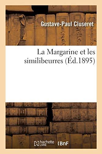 La Margarine et les Similibeurres