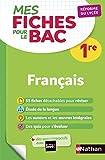 Mes Fiches pour le BAC Français 1re - Réforme du lycée