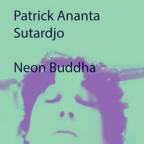 Neon Buddha [Explicit]
