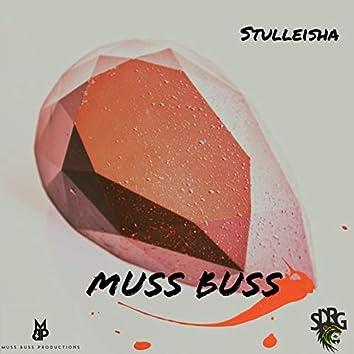 Muss Buss (feat. Stulleisha)