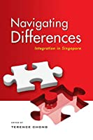 Navigating Differences: Integration in Singapore