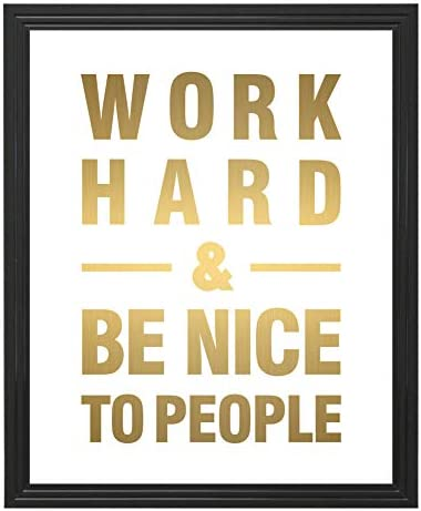 Eleville 8X10 Unframed Work Hard and Be Nice to People Inspirational Quote Gold Foil Art Print product image