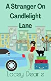 A Stranger On Candlelight Lane: A Cozy Cat Mystery Novel Set In The Scottish Highlands (The Candlelight Lane Mysteries Book 1) (English Edition)