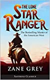 The Lone Star Ranger: A Romance of the Border (English Edition)