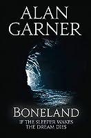 Boneland (Weirdstone Trilogy 3)