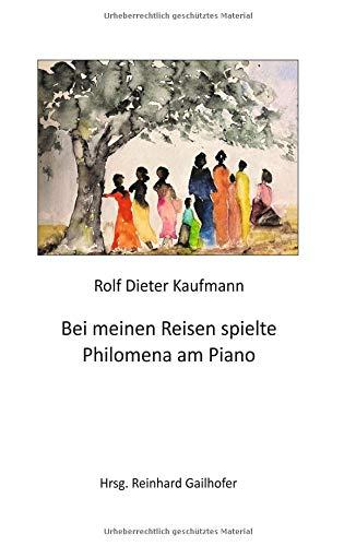Bei meinen Reisen spielte Philomena am Piano