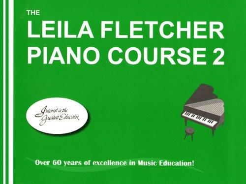 LF002 - The Leila Fletcher Piano Course Book 2