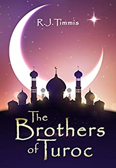 The Brothers of Turoc by [R.J. Timmis, Helen Maurus]