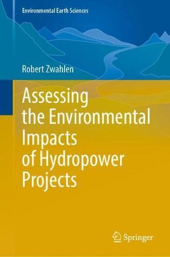Assessing the Environmental Impacts of Hydropower Projects