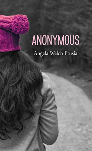 Anonymous (Prequel: The Anonymous Chronicles Book 0) (