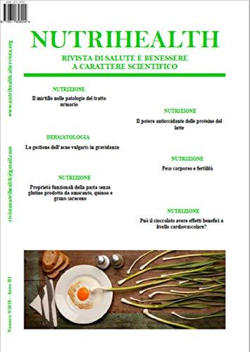 Nutrihealth Novembre 2018 Nutrihealth Rivista Di Salute E Benessere Ebook Roberta Graziano Amazon It Kindle Store