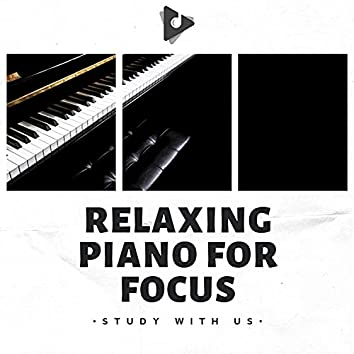 Relaxing Piano for Focus