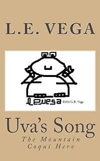 Uva's Song: The Mountain Coqui Hero