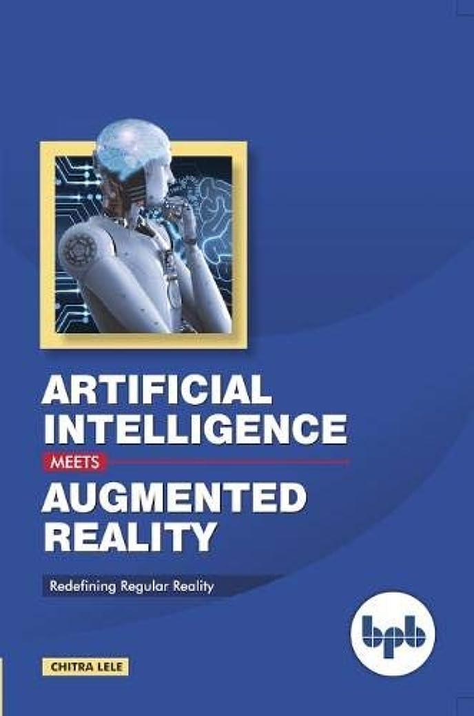 予防接種オッズ経歴Artificial Intelligence Meets Augmented Reality: Redefining Regular Reality