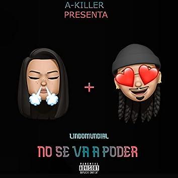 No Se Va A Poder (feat. A-Killer)