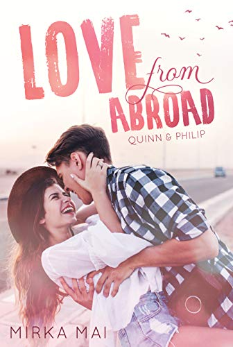 Love from Abroad: Quinn & Philip