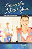 Sex & the New You: For Boys Ages 12-14 - Learning About Sex (Learning about Sex (Paperback))