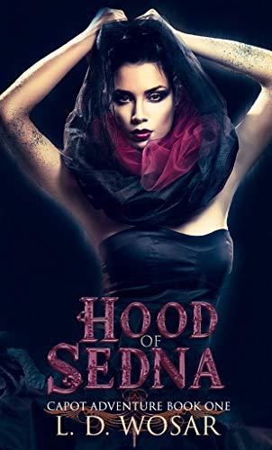 Hood Of Sedna by L.D. Wosar ebook deal