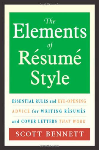 The Elements of Resume Style: Essential Rules and...