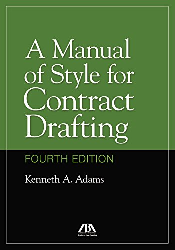 Compare Textbook Prices for A Manual of Style for Contract Drafting Fourth Edition ISBN 9781634259644 by Adams, Kenneth A.
