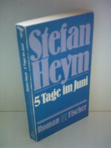 Stefan Heym : 5 Tage im Juni