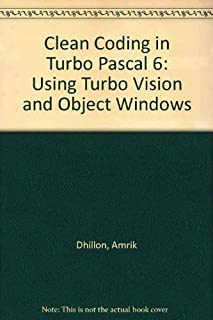 Clean Coding in Turbo Pascal 6: Using Turbo Vision and Object Windows