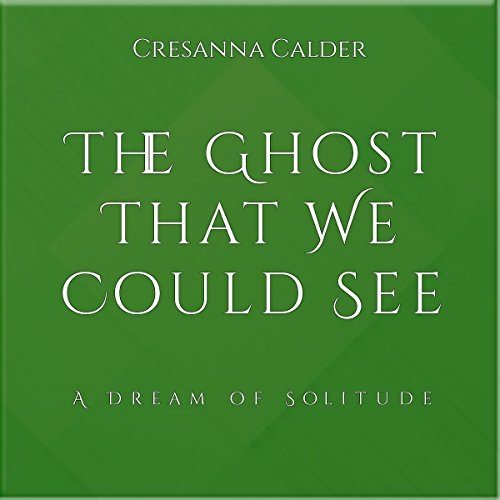 The Ghost That We Could See audiobook cover art