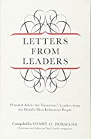 Letters from Leaders: Personal Advice for Tomorrow's Leaders from the World's Most Influential People