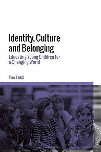 book cover: Identity, culture and belonging : educating young children for a changing world