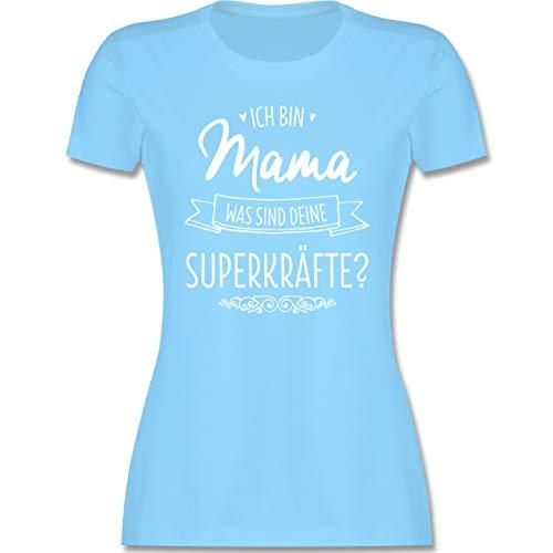Muttertagsgeschenk - Ich Bin Mama - was sind Deine Superkräfte - M - Hellblau - t-Shirt-sprüche - L191 - Tailliertes Tshirt für Damen und Frauen T-Shirt