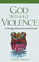God Without Violence, Second Edition