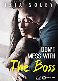 Don't mess with the boss par Soley