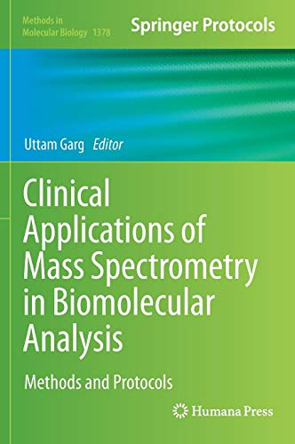 Clinical Applications of Mass Spectrometry in Biomolecular Analysis: Methods and Protocols