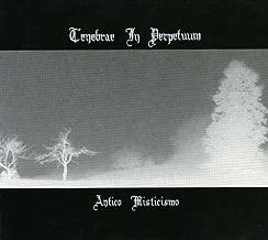Antico Misticismo by Tenebrae in Perpetuum