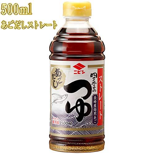 ニビシ醤油 四季のつゆ あごだしストレート 500mlペットボトル 九州博多