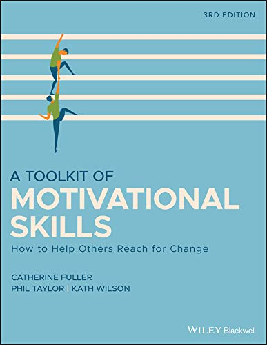 A Toolkit of Motivational Skills: How to Help Others Reach for Change (English Edition)