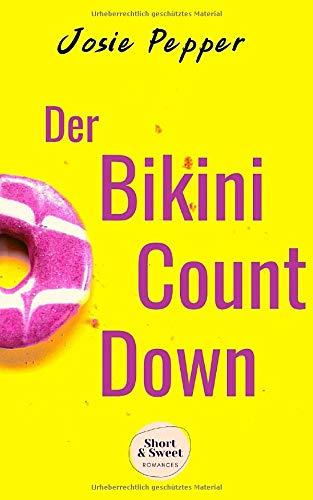 Der Bikini-Countdown: Eine Liebesgeschichte