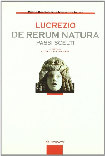De rerum natura. Passi scelti