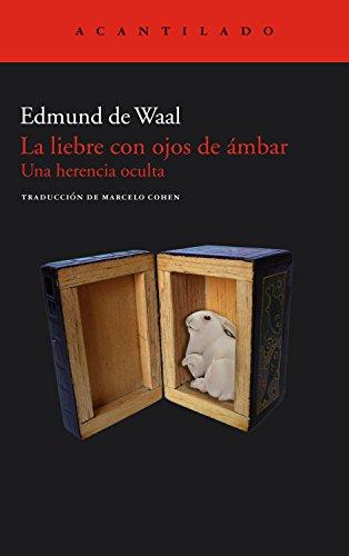 La liebre con ojos de ámbar: Una herencia oculta (El Acantilado nº 249) PDF EPUB Gratis descargar completo