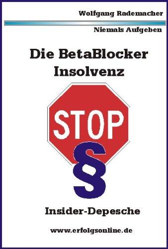 Die Betablocker Insolvenz