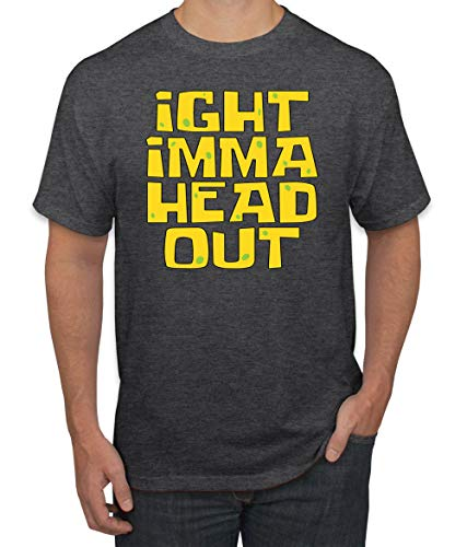 Ight Imma Head Out Funny Internet Meme Humor Graphic T-Shirt, Heather Black, X-Large