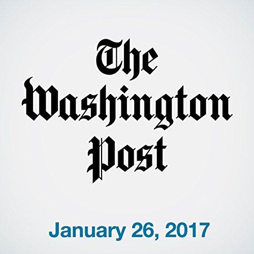 Top Stories Daily from The Washington Post, January 26, 2017 copertina