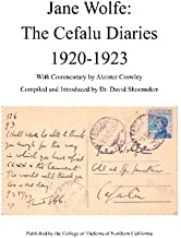 Jane Wolfe: The Cefalu Diaries 1920 - 1923